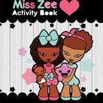 Miss Zee Activity Book